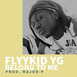Flyykidd yg waddup sound major P